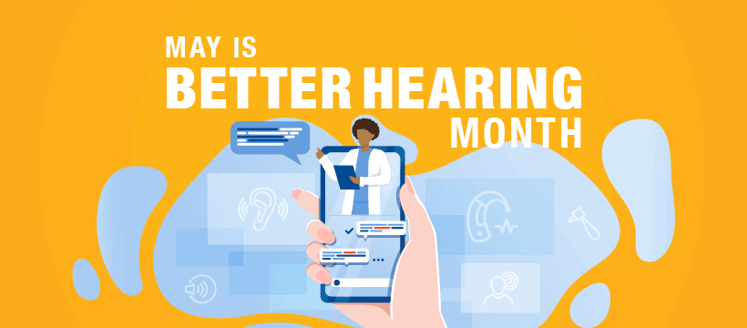 May Is Better Hearing Month - Facebook