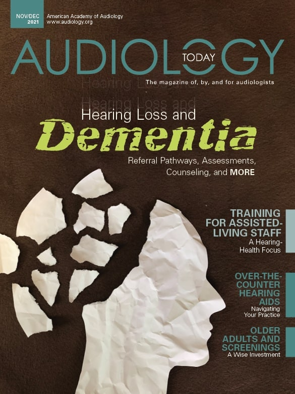 Audiology Today November/December 2021 Issue